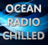 OCEAN RADIO CHILLED